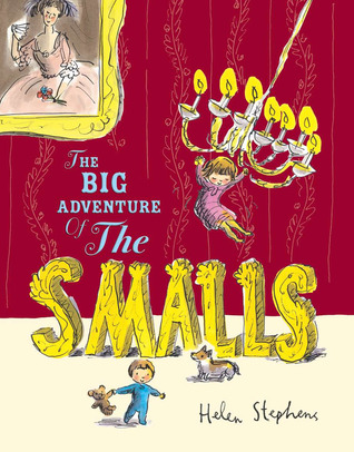 The Big Adventure of the Smalls #IMWAYR There's a Book for That September 15th 2014