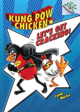 Kung Pow Chicken Let's Get Cracking #IMWAYR There's a Book for That October 6th 2014