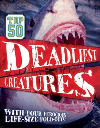 Top 50 Deadliest Creatures Nonfiction Picture Book Wednesday: Who is reading what and why? There's a Book for That