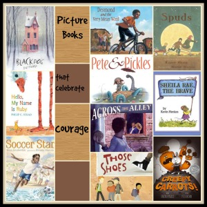 Picture Books that Celebrate Courage