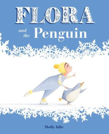 Flora and the Penguin Monday November 17th, 2014 IMWAYR There's a Book for That
