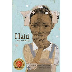 Haiti My Country  Nonfiction Picture Book Wednesday: Student Voice There's a Book for That