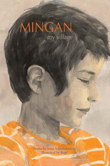 Mingan My village Nonfiction Picture Book Wednesday: Student Voice There's a Book for That