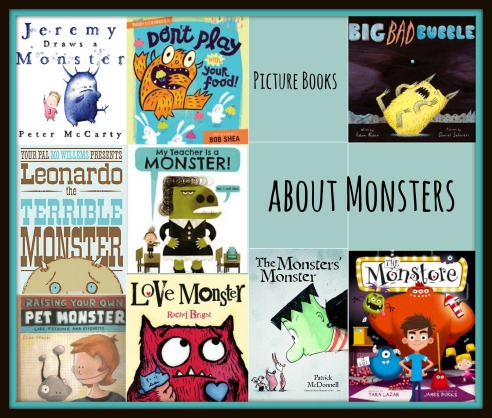 Monsters, monsters everywhere There's a Book for That Picture Books about Monsters