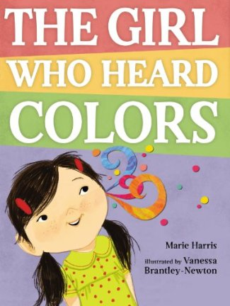 the girl who heard colors Monday November 3rd, 2014 IMWAYR There's a Book for That