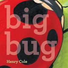 big bug  Monday December 29th, 2014 There's a Book for That