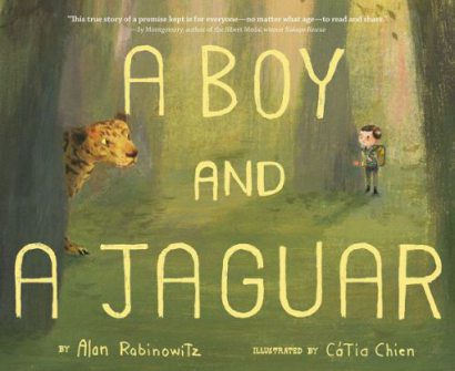 Reading and responding:  A Boy and a Jaguar  There's a Book for That