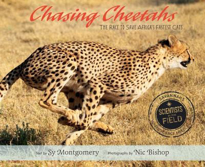 Chasing Cheetahs Mock Sibert: 2015 The top picks by There's a Book for That, Kid Lit Frenzy and Unleashing Readers