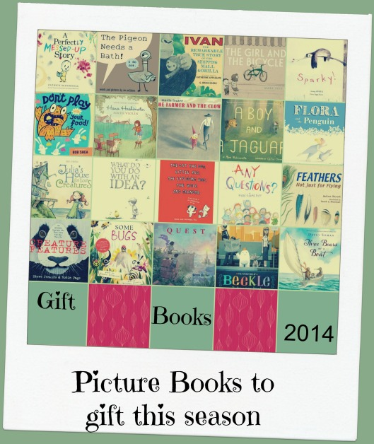 Gift Books 2014 – twenty picture books to give this season There's a Book for That