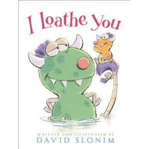 I loathe you Monday December 8th, 2014 #IMWAYR There's a Book for That
