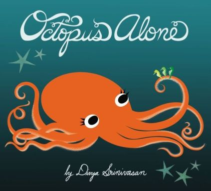 Octopus Alone Monday December 15th, 2014 IMWAYR There's a Book for That