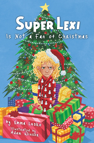 Super Lexi is Not a Fan of Christmas Monday December 22nd, 2014 There's a Book for That