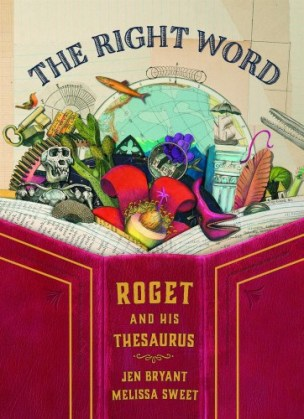The Right Word Mock Sibert: 2015 The top picks by There's a Book for That, Kid Lit Frenzy and Unleashing Readers