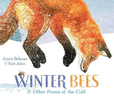 Winter Bees Mock Sibert: 2015 The top picks by There's a Book for That, Kid Lit Frenzy and Unleashing Readers