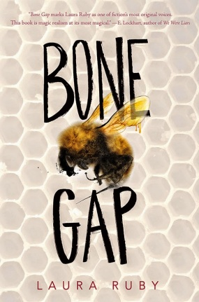 Bone Gap by Laura Ruby Monday April 27th, 2015 #IMWAYR There's a Book for That