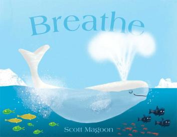 Breathe  #IMWAYR Monday January 5th, 2015 There's a Book for That