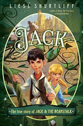 Jack by Liesl Shurtliff Must Read in 2015: Year End Update