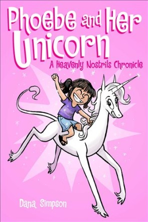 Phoebe and her Unicorn Monday July 27th, 2015 There's a Book for That