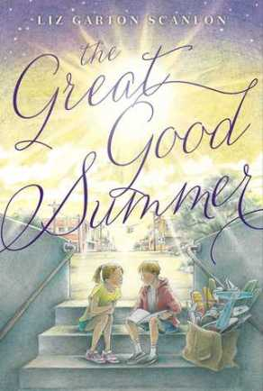 The Great Good Summer  Monday July 20th, 2015 There's a Book for That