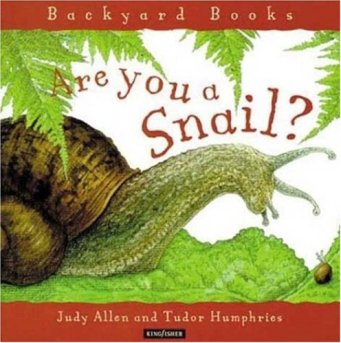 Are you a Snail? Read Alones: Fantastic nonfiction picture books for primary students