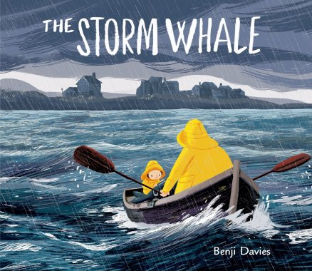 The Storm Whale  I wanted to see a whale There's a Book for That