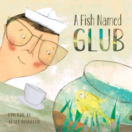 A Fish Named Glub Monday March 30th, 2015 #IMWAYR There's a Book for That