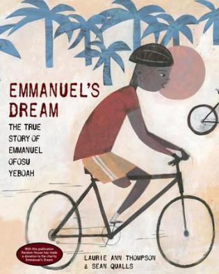 Emmanuel's Dream- The True Story of Emmanuel Ofosu Yeboah  20 favourite nonfiction titles of 2015 There's a Book for That