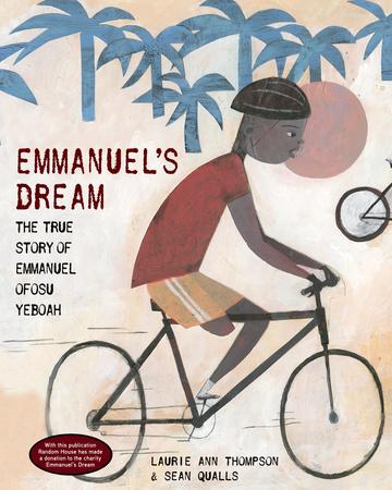 Emmanuel's Dream- The True Story of Emmanuel Ofosu Yeboah Mock Caldecott 2016 There's a Book for That