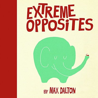 Extreme Opposites Monday March 16th, 2015 #IMWAYR There's a Book for That