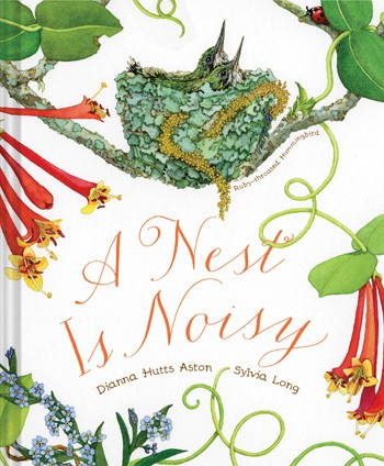 A Nest is Noisy Nonfiction Picture Book Wednesday: Fascination with nests and eggs There's a Book for That