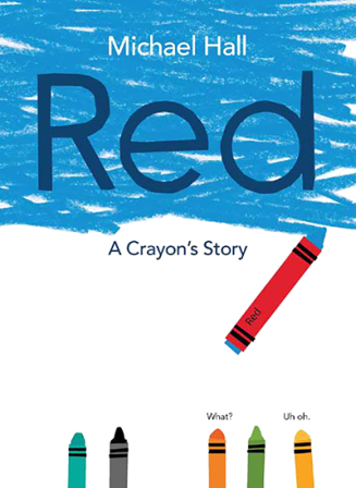 Red A Crayon's Story Monday March 30th, 2015 #IMWAYR There's a Book for That