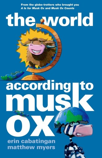 The World According to Musk Ox Monday March 16th, 2015 #IMWAYR There's a Book for That