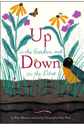 Up in the Garden Down in the Dirt Monday March 23rd, 2015 #IMWAYR There's a Book for That