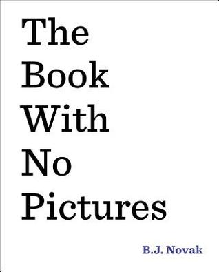 The Book with No Pictures  Monday April 20th, 2015 #IMWAYR There's a Book for That