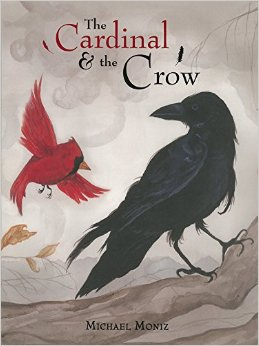 The Cardinal and the Crow  Monday April 6th, 2015 #IMWAYR There's a Book for That