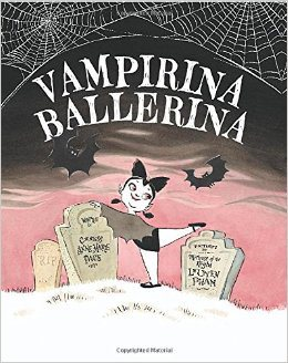 Vamperina Ballerina Monday April 27th, 2015 #IMWAYR There's a Book for That