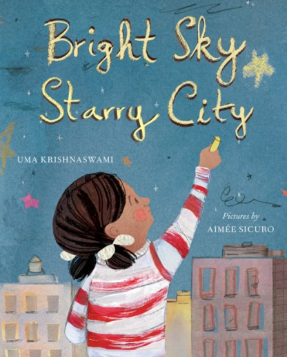 Nonfiction Picture Book Wednesday: Bright Sky Starry City There's a Book for That