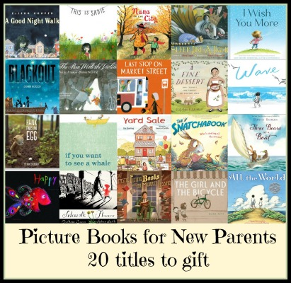 Picture Books for New Parents Best of my book lists 2015 There's a Book for That