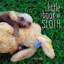 sloth Endangered Animals: Building a read aloud collection There's a Book for That