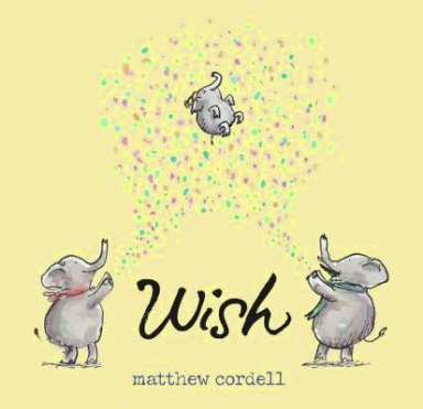 WIsh-Matthew Cordell Monday June 1st, 2015 There's a Book for That