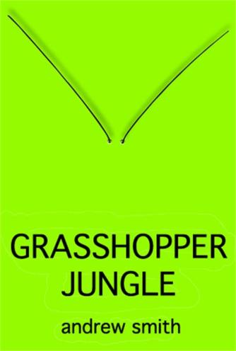 Grasshopper Jungle Top Ten Books on My Summer TBR list for 2015 There's a Book for That