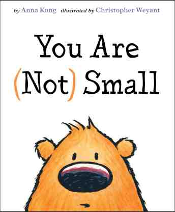 You are not Small  Monday June 15th, 2015 There's a Book for That