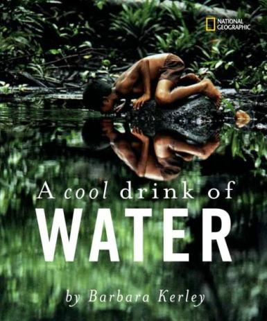 A Cool Drink of Water Nonfiction Picture Book Wednesday: Water connects us all There's a Book for That