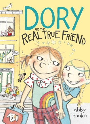 Dory and the Real True Friend Monday July 27th, 2015 There's a Book for That
