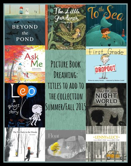 Picture Book Dreaming Wish List July 2015 There's a Book for That