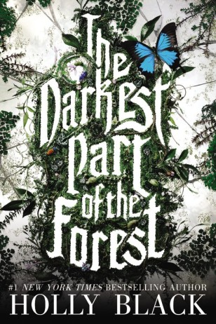 the Darkest Part of the Forest Top Ten Tuesday: Ten Hyped Books I've Never Read There's a Book for That