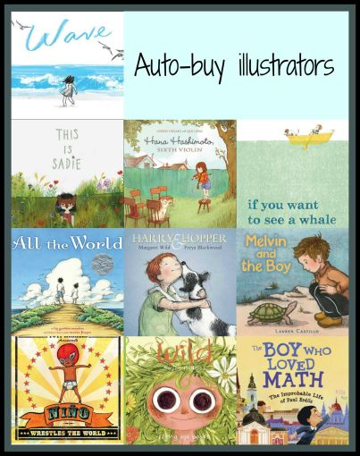 Auto -buy illustrators Best of my book lists 2015 There's a Book for That
