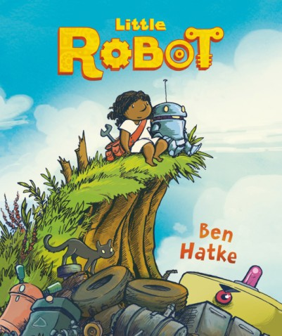 Little Robot Celebration: This and That There's a Book for That