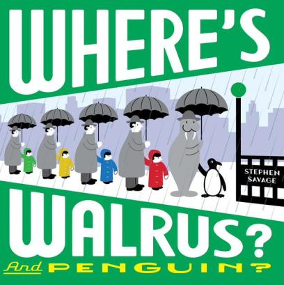 Where's Walrus? And Penguin? Monday September 14th, 2015 IMWAYR There's a Book for That