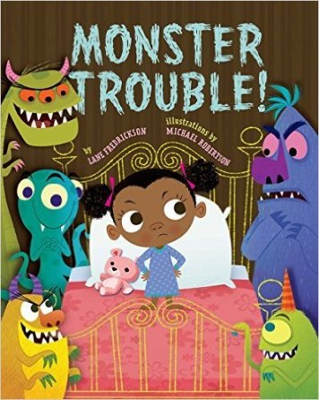 Monster Trouble! Monday October 26th, 2015 There's a Book for That